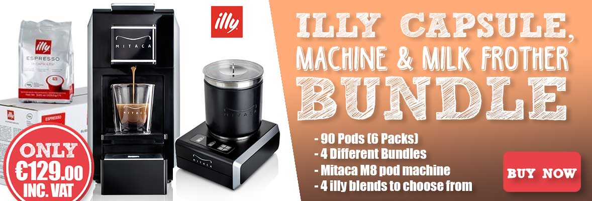 iLLY Capsules, Mitaca M8 Machine & Frother