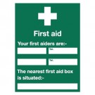 Stewart Superior First Aid / Your first aiders are Sign W450xH600mm Self-adhesive Vinyl Ref KS008SAV