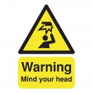 Warning Mind Your Head A5 PVC Safety Sign HA25551R