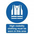High-Vis Clothing Must Be Worn A4 PVC Safety Sign MA02150R - Safety Signs Workplace