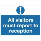 All Visitors Must Report To Reception 450 x 600mm PVC Safety Sign M78AR - Office Warning Signs